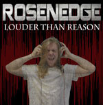 Rosenedge Louder than Reason cover